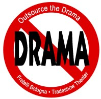 Outsource the drama