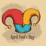 April 1st:  Pranks to fool your friends
