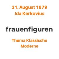 35/2019: Ida Kerkovius, 31. August 1879