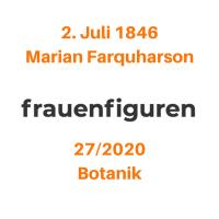27/2020: Marian Farquharson, 2. Juli 1846