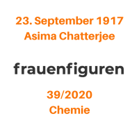 39/2020: Asima Chatterjee, 23. September 1917