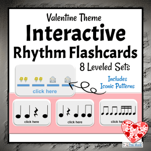 Valentines' Day Music Activities - Interactive Rhythm Pattern Flashcards for the Elementary Music Classroom