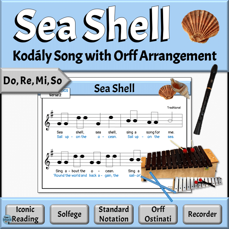 Kodály-Style Music Literacy Activities & Orff Accompaniment | Elementary Music Classroom - Sea Shell