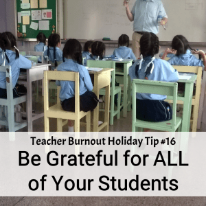 Prevent Teacher Burnout | Tip #16