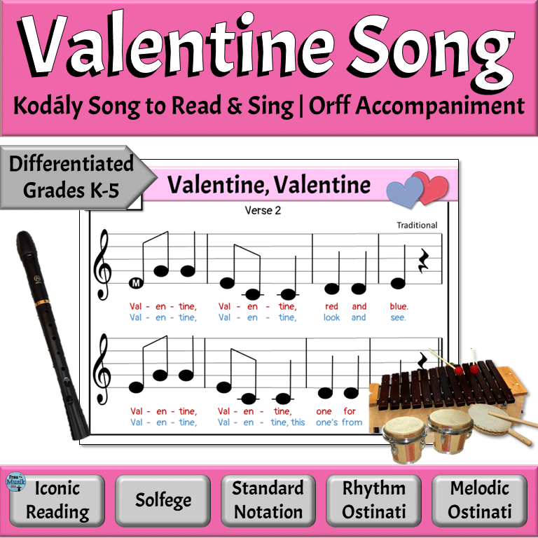 Valentine Differentiated Music Reading Song with Orff Activities for the Elementary Music Classroom
