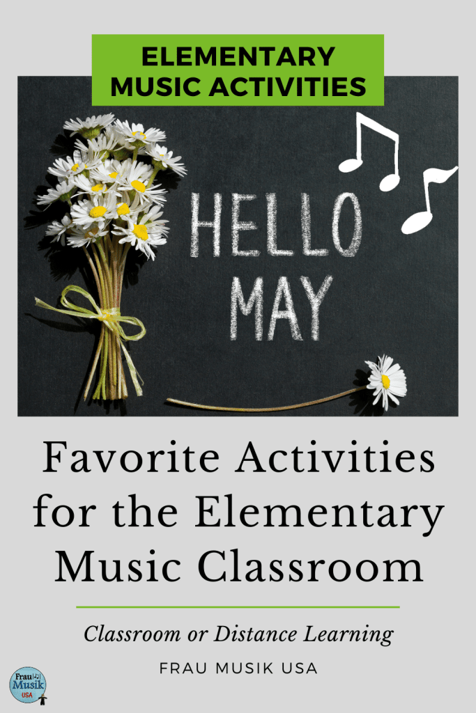 Elementary Music Activities  | Ideas for Classroom or Distance Learning - May Favorites