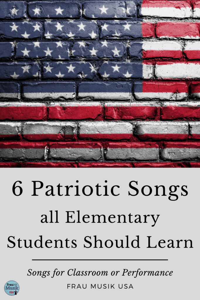 6 Patriotic Songs that Every Elementary Student Should Learn | Elementary Music Classroom