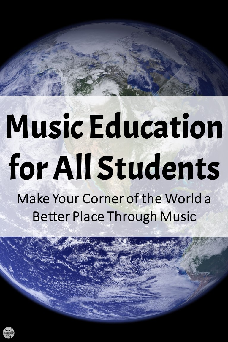Make Your Corner of the World a Better Plate through Music Education for ALL
