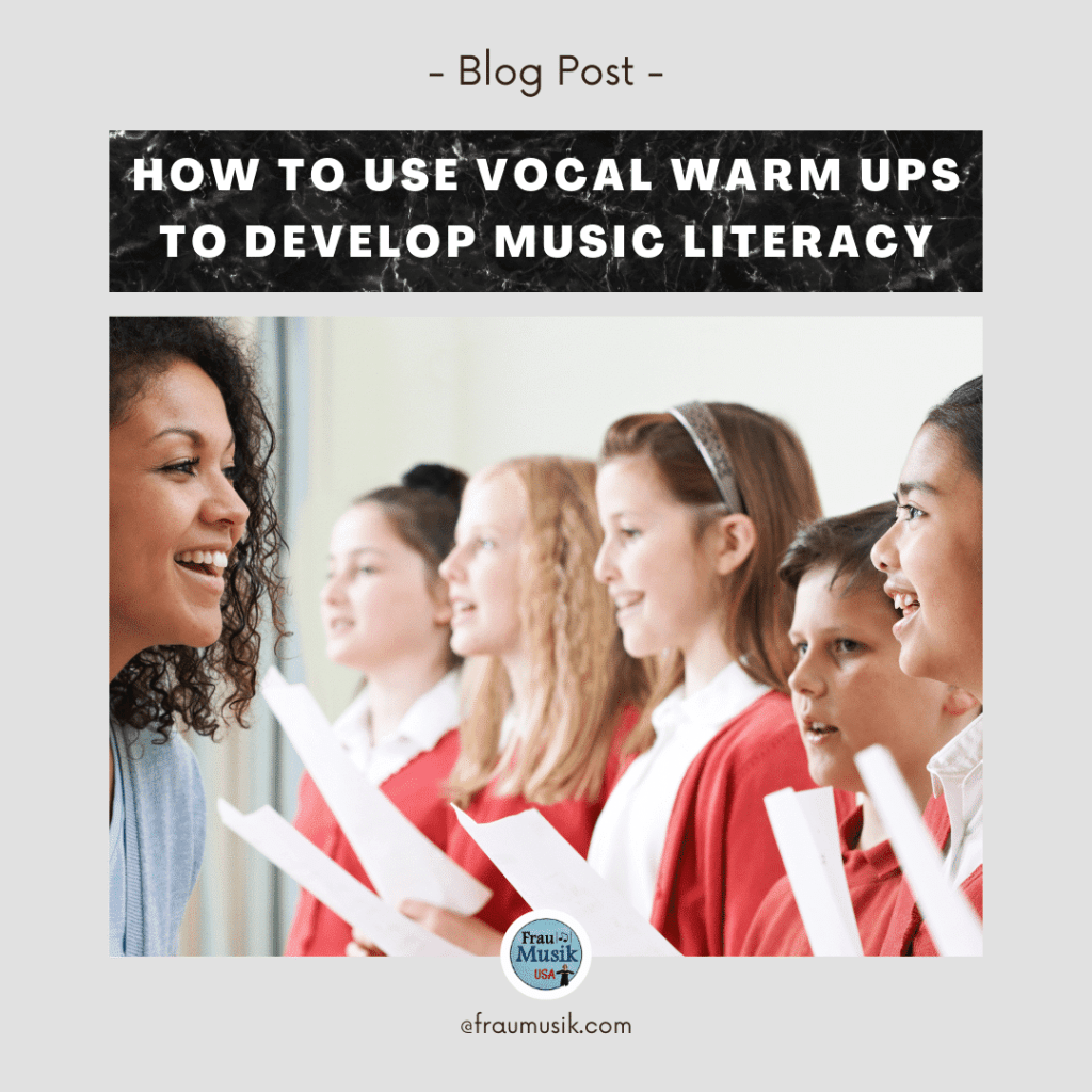 How to Teach Music Literacy using Vocal Warm Ups