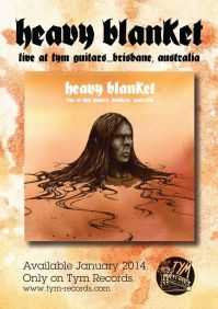 Heavy Blanket - Live at Tym