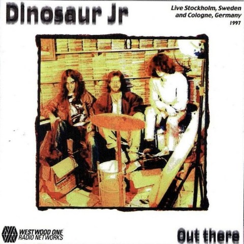 Dinosaur Jr - Out There Bootleg CD