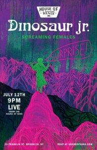 House of Vans Presents:: Dinosaur Jr. Surprise Show w/Screaming Females