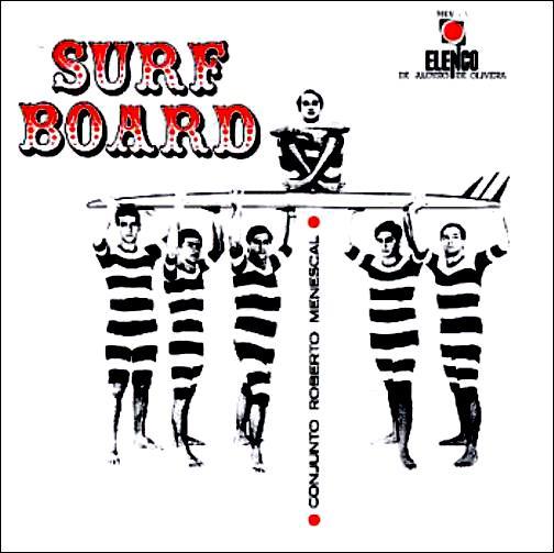 1966 - Elenco - Roberto Menescal e seu conjunto - Surfboard