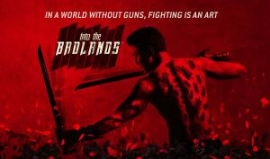 Into The Badlands, ένα πεδίο μάχης με Kung Fu και σπαθιά