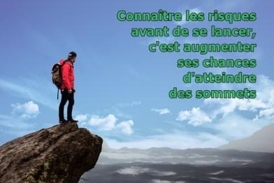 Connaître les risques pour atteindre des sommets