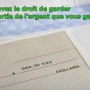 Une partie vous appartient votre chèque de paie vous devez vous en garder une partie
