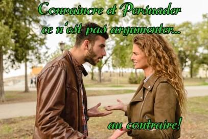 Convaincre et Persuader versus Argumenter