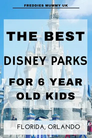 The best Disney parks for 6 year old kids#disney #waltdisney #florida #orlando #familytravel