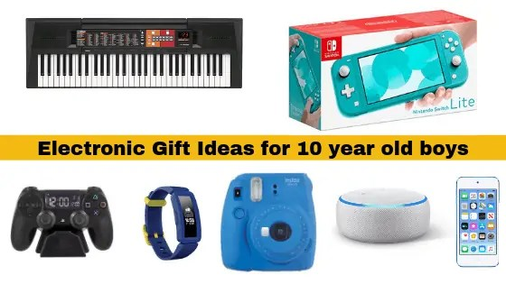 Electronic Gift Ideas for 10 year old boy
