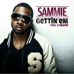 """NEW MUSIC: Sammie Feat. 2Chainz """"Gettin' Em"""""""