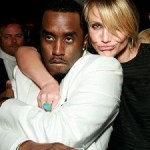 "Cameron Diaz & Sean ""Diddy"" Combs Might Be Dating Or A ""Booty Call"""