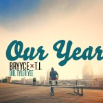 Video: 'Our Year' Behind The Scenes Bryyce and T.I.