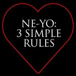 "Ne-yo drops ""3 Simple Rules"" for Valentine's Day"