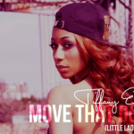 NEW MUSIC: Tiffany Evans – 'Move That Dope (Little Lady Remix)'
