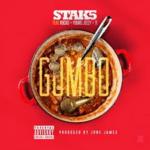 NEW MUSIC: Stak5 (Stephen Jackson) – Gumbo Feat. T.I., Jeezy & Rocko