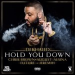 "DJ Khaled Releases Artwork for New Single ""Hold You Down"" Featuring August Alsina, Chris Brown, Jeremih, & Future!"