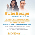 EVENT: RSVP to Hang Out with Angela Simmons & Laz Alonso at ATLANTA's Pepsi's #TheRecipe Black History Event!
