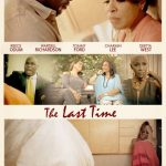 "[Movie Trailer] ""The Last Time"" A Domestic Violence Awareness Film Starring And Produced By Reece Odum, Tommy Ford, Wardell Richardson, And Charmin Lee"