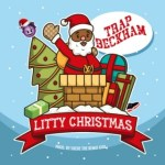 Litty Christmas with Trap Beckham