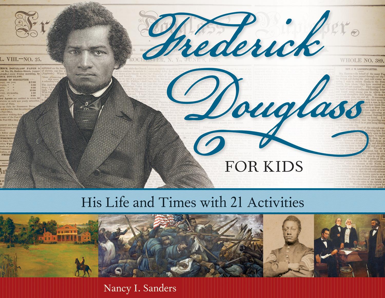 Frederick Douglass For Kids