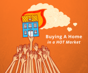 Advice for Homebuyers in a Hot Market