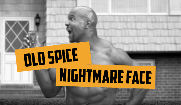 """Blog 18vs80 Old Spice """"Nightmare Face"""""""