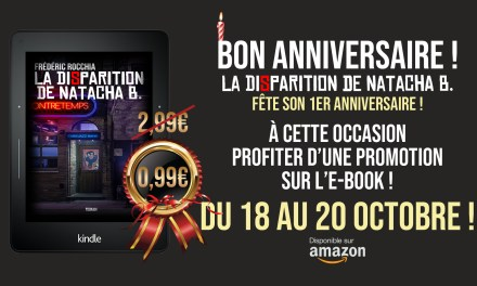 "Bon anniversaire ""La Disparition de Natacha B.""!"