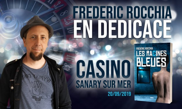 Dédicace Casino Sanary sur mer