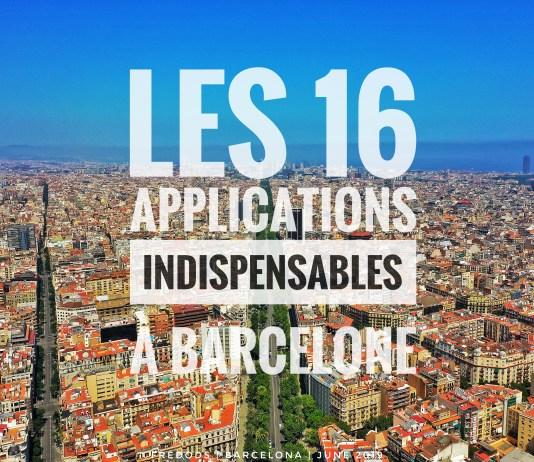 Barcelone : Les 16 Applications indispensables pour vivre à Barcelone, Espagne