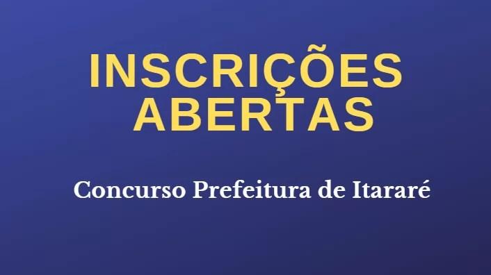 Concurso da Prefeitura de Itararé se encontram abertas (1)