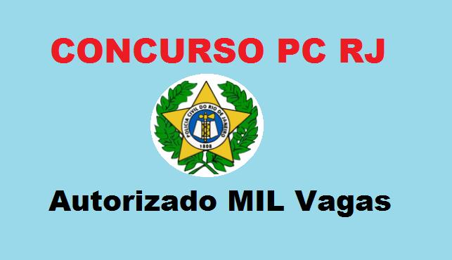 concurso PC RJ autorizado mil vagas