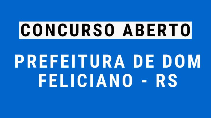 Concurso Prefeitura de Dom Feliciano - RS