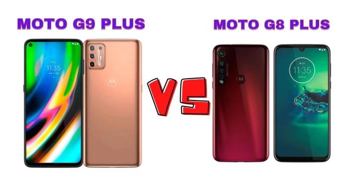 Moto G9 Plus vc Moto G8 Plus