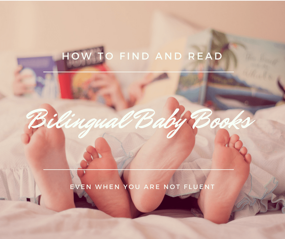 How to find and read bilingual baby books even if you don't speak another language. Just because you're not fluent doesn't mean you can't introduce a second language at home and raise a bilingual child