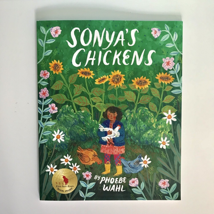 Sonya's Chickens by Phoebe Wahl children's book