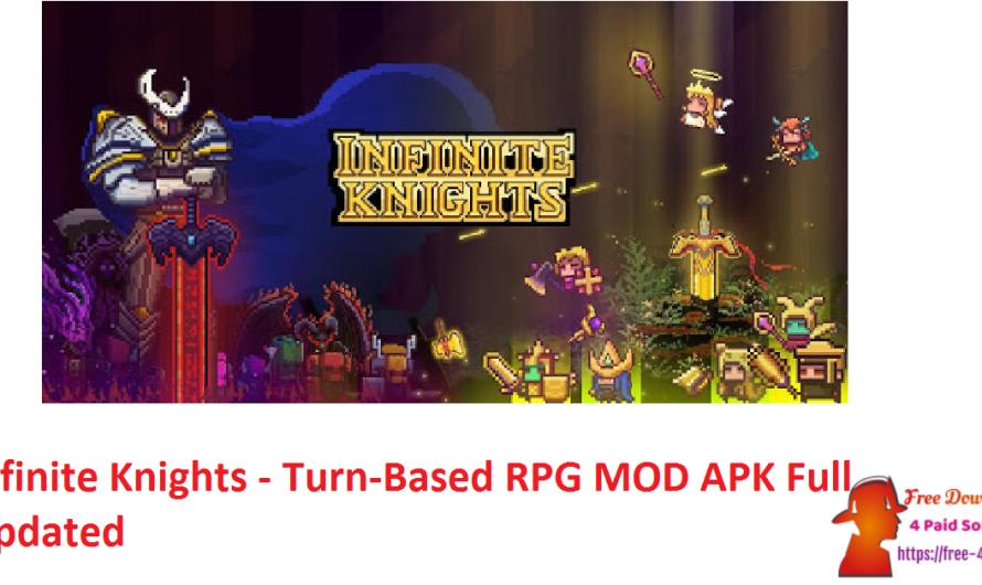 Infinite Knights – Turn-Based RPG  1.1.22 MOD APK Full [Updated]