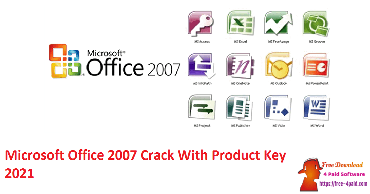 Microsoft Office 2007 Crack With Product Key 2021