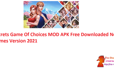 Secrets Game Of Choices MOD APK Free Downloaded New Games Version 2021