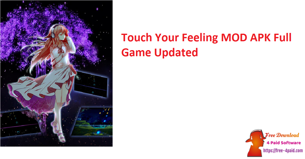 Touch Your Feeling MOD APK Full Game Updated