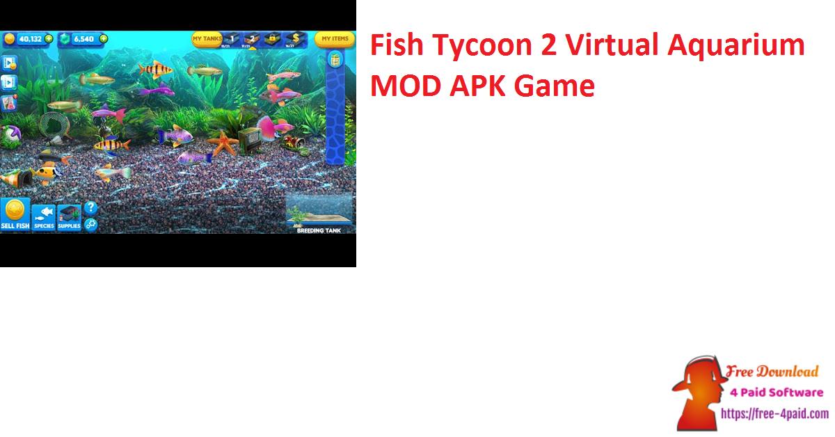Fish Tycoon 2 Virtual Aquarium MOD APK Game